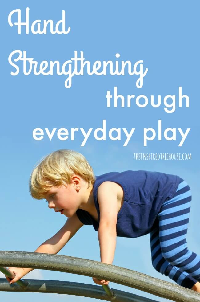 The Inspired Treehouse - Check out some of our favorite ideas for hand strengthening through everyday play!