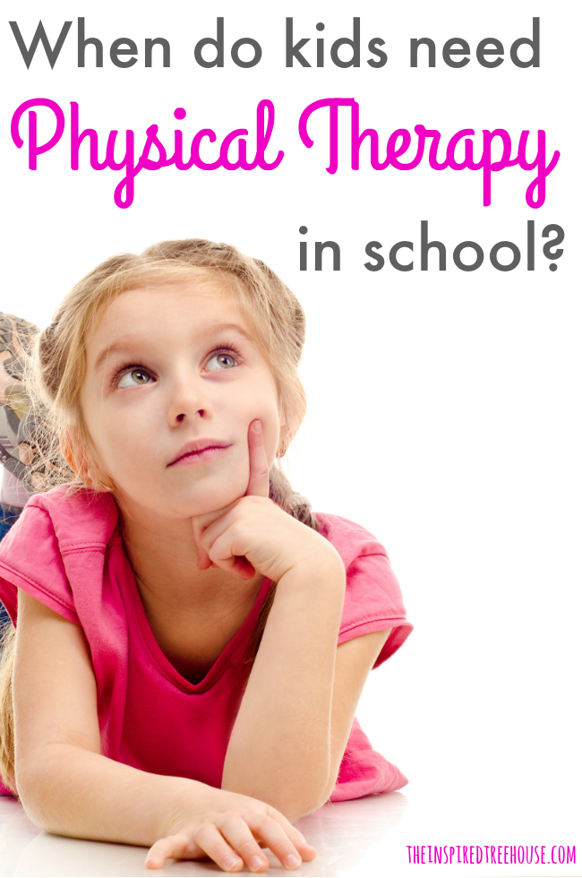 The Inspired Treehouse - Learn more about how kids qualify for physical therapy in school settings from a school-based pediatric PT.