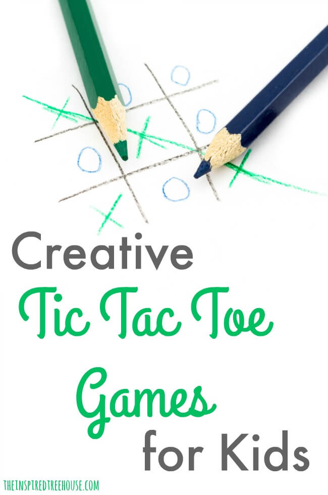The Inspired Treehouse - Try these creative tic tac toe games for kids and boost developmental skills while you play!