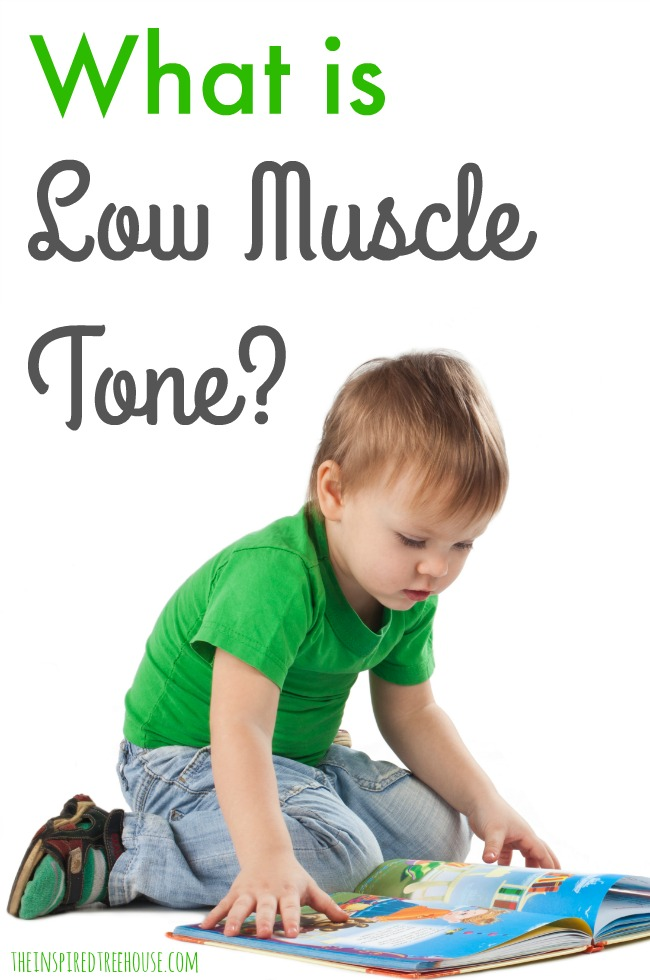 The Inspired Treehouse - Learn more about low muscle tone (or hypotonia) and how you can support kids who have LMT.